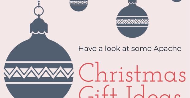 Christmas Gift Ideas at Apache