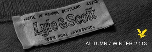 Apache Online Lyle and Scott Autumn Winter Collection 2013 Review
