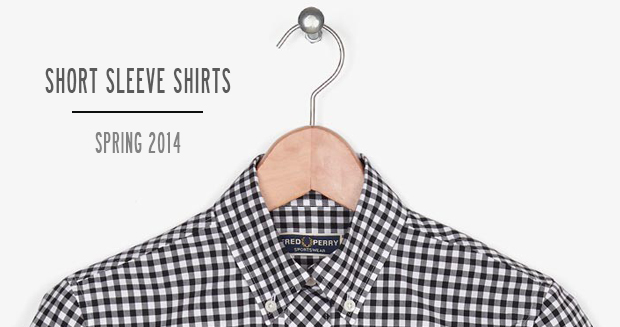 Review of Apache Online's Spring Summer 2014 Short Sleeved Shirts by Fred Perry, Lyle and Scott, Merc Clothing